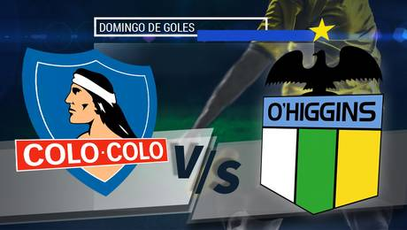 Colo Colo vs O\'Higgins