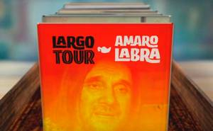 Largo Tour – Amaro Labra