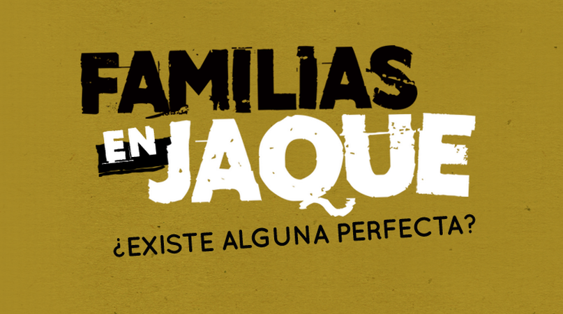 FAMILIAS EN JAQUE
