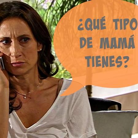 ¿Qué tipo de mamá tienes?
